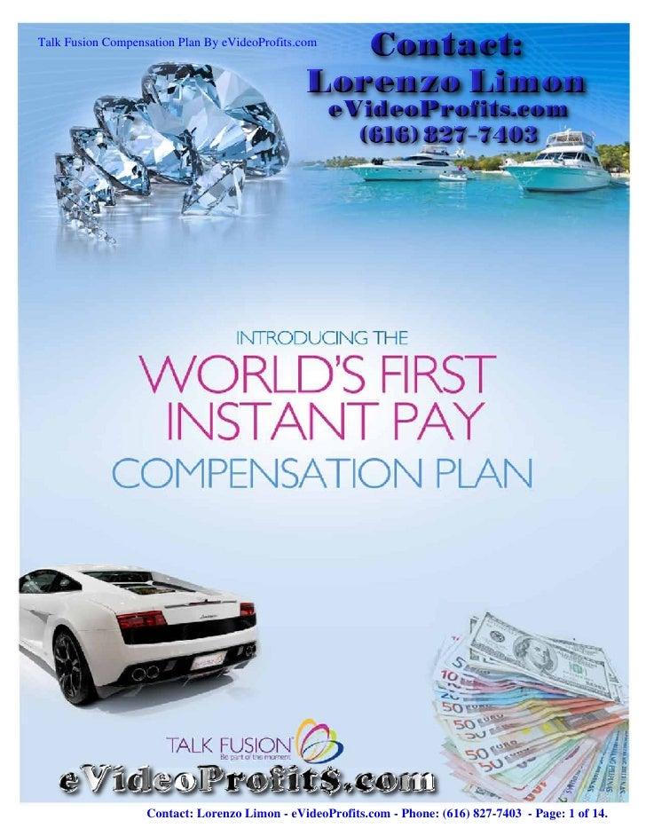 Talk Fusion Compensation Plan By eVideoProfits.com                   Contact: Lorenzo Limon - eVideoProfits.com - Phone: (...
