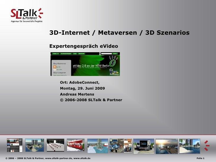 3D-Internet / Metaversen / 3D Szenarios                                   Expertengespräch eVideo                         ...