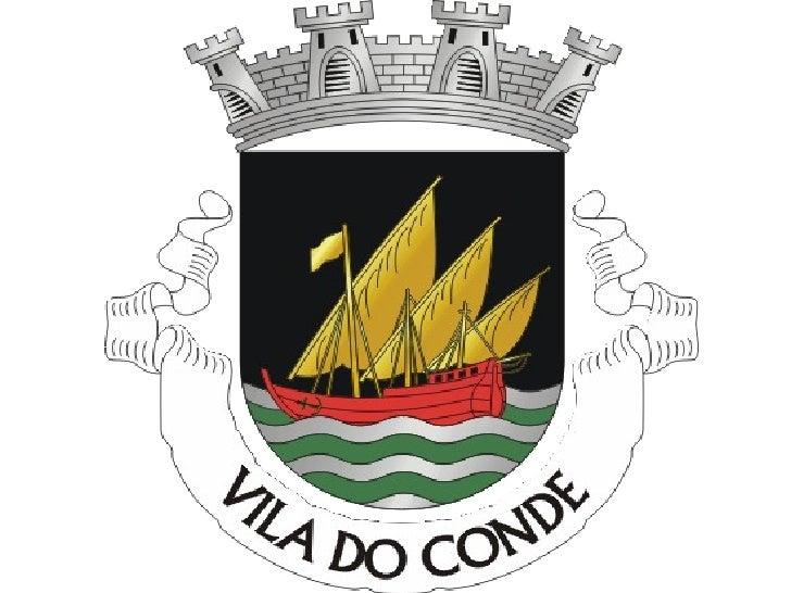 URBANISMO        Vila do Conde    Trabalho realizado por: José Manuel Amado Castro       Turma B Nº 7