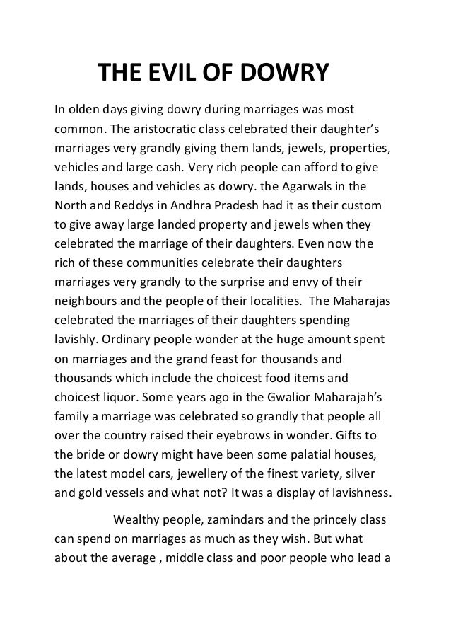Evil Of Dowry The Evil Of Dowry In Olden Days Giving Dowry During Marriages Was Most  Common High School Essay Topics also Topics For Argumentative Essays For High School Thesis Essay Example