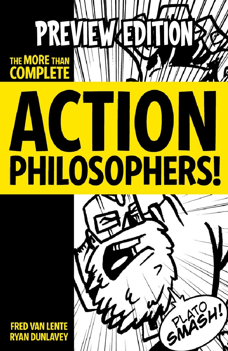 ACTION PHILOSOPHERS