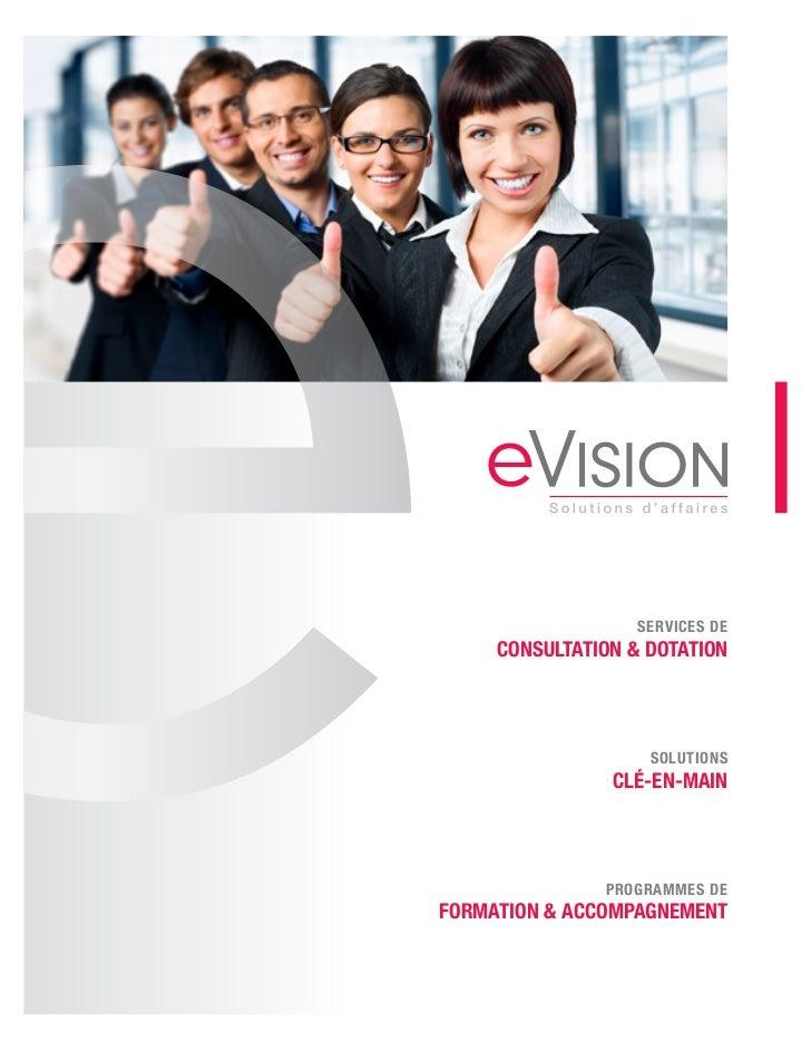 SERVICES DE     CONSULTATION & DOTATION                    SOLUTIONS                CLÉ-EN-MAIN               PROGRAMMES D...