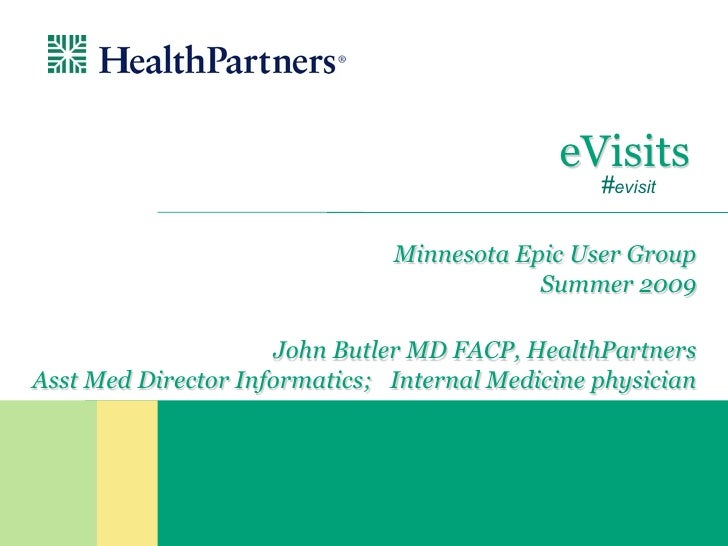 eVisits                                                  #evisit                                 Minnesota Epic User Group...
