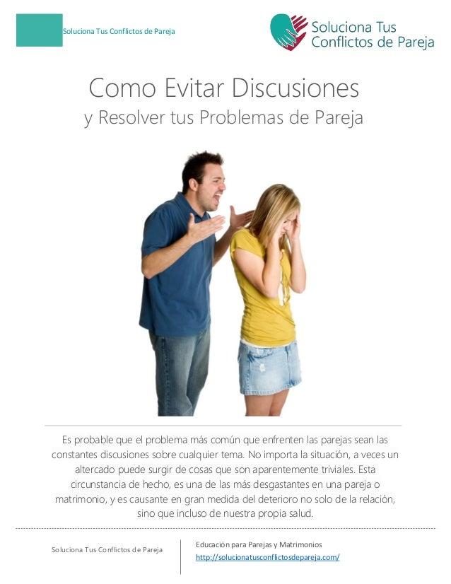 Como Evitar Discusiones Y Resolver Tus Problemas De Pareja