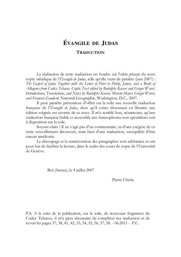 ÉVANGILE            DE    JUDAS                                 TRADUCTION       La réalisation de cette traduction est fo...