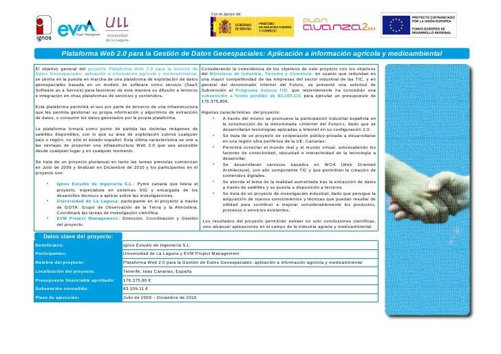 Plataforma Web 2.0 para la Gestión de Datos Geoespaciales: Aplicación a información agrícola y medioambiental El objetivo ...