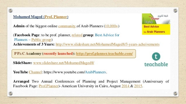 Mohamed Maged (Prof. Planner) Admin of the biggest online community of Arab Planners (10,000+) (Facebook Page: to be prof....