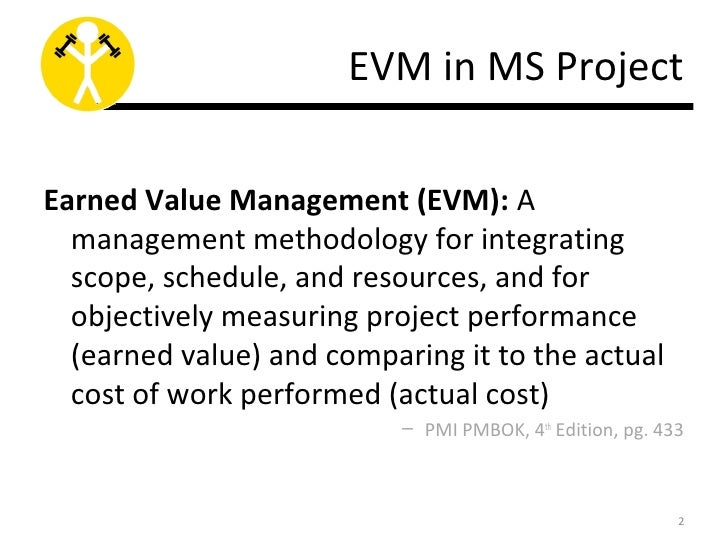 evm project Evm is a standardized method to monitor and control a project this analysis method involves a number of project data and formulae in order to establish or forecast project performance and health.