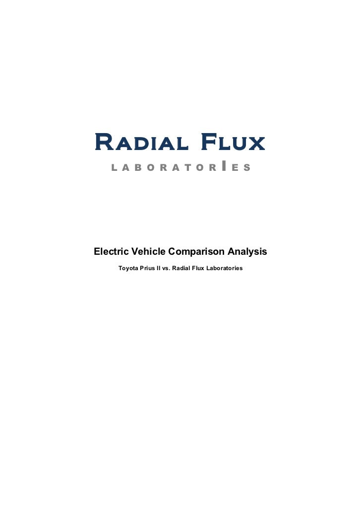 Radial Flux   L A B O R A T O R                     I   E SElectric Vehicle Comparison Analysis     Toyota Prius II vs. Ra...