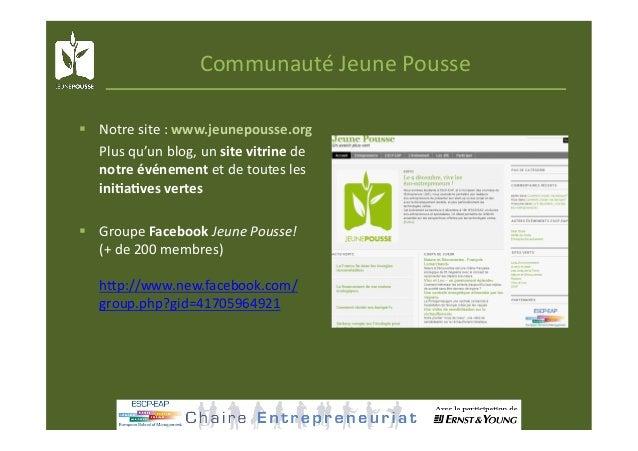 CommunautéJeunePousse  Notresite:www.jeunepousse.org Plusqu'unblog,unsitevitrinede notreévénementetde...