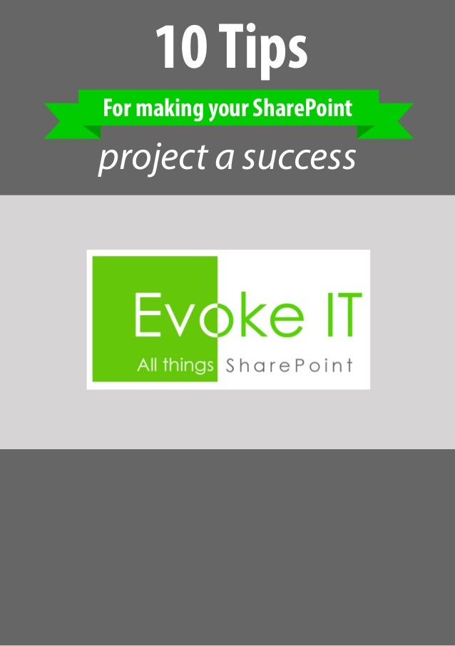 10Tips For making your SharePoint project a success