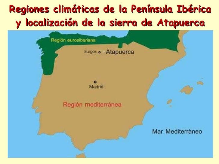 Regiones climáticas de la Península Ibérica y localización de la sierra de Atapuerca