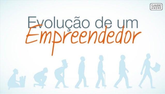 Evolução de um Empreendedor