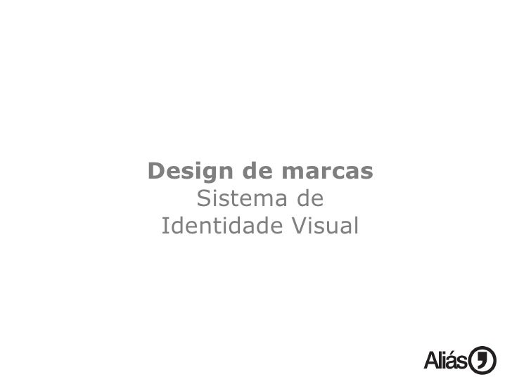 Design de marcas Sistema de Identidade Visual