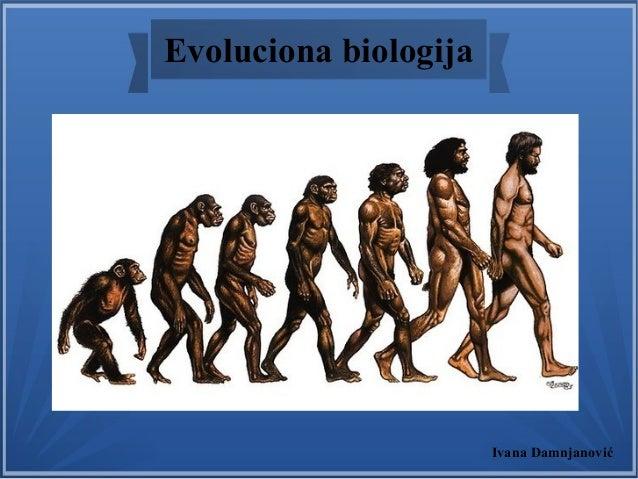 Evoluciona biologija Ivana Damnjanović