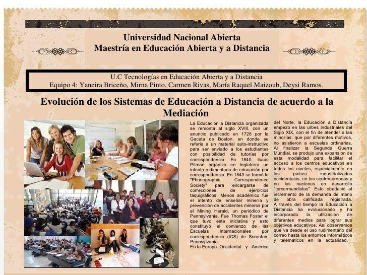 Evolución de los Sistemas de Educación a Distancia de acuerdo a la Mediación   La Educación a Distancia organizada se remo...