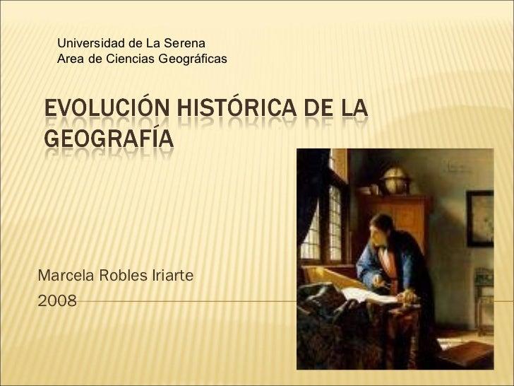 Marcela Robles Iriarte 2008 Universidad de La Serena Area de Ciencias Geográficas