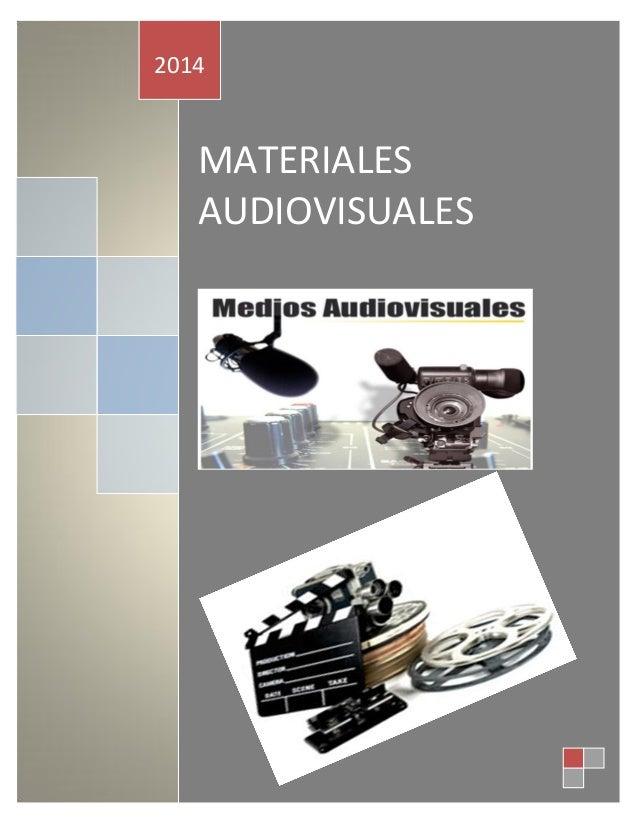 MATERIALES AUDIOVISUALES 2014