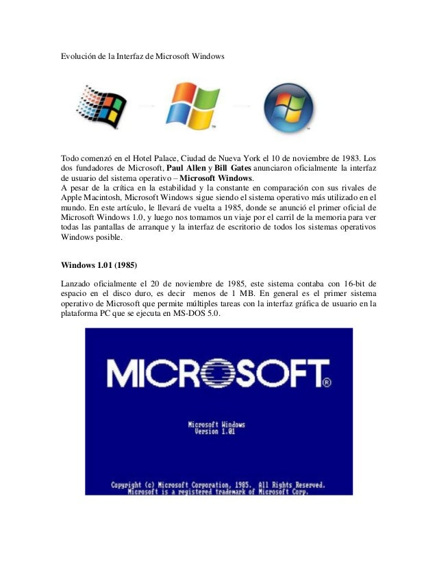 Evolución de la Interfaz de Microsoft WindowsTodo comenzó en el Hotel Palace, Ciudad de Nueva York el 10 de noviembre de 1...
