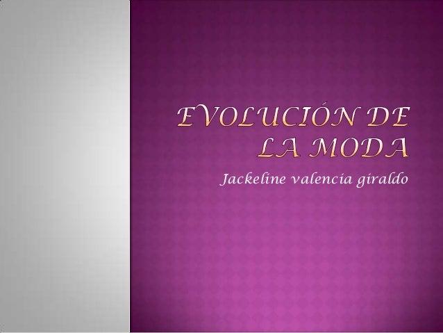 Jackeline valencia giraldo