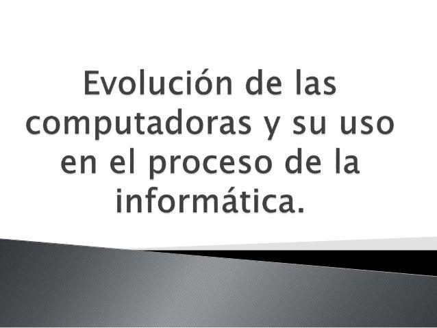 La primera generación de computadoras  llego entre los años 1946 y 1958, en ese  momento la tecnología electrónica era a b...