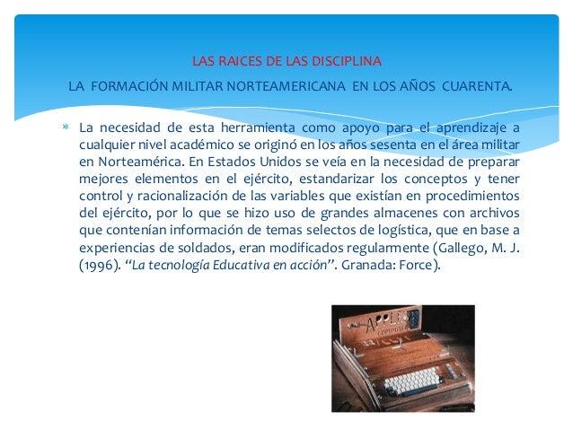 Evolución de la tecnología educativa  como disciplina Slide 2
