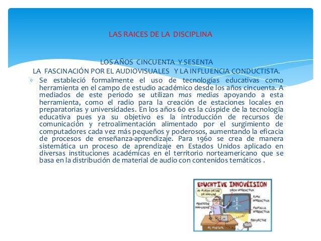 Evolución de la tecnología educativa  como disciplina Slide 3