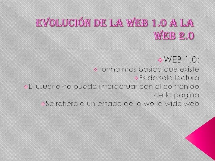    WEB 2.0   Aplicaciones web que facilitan el compartir    información   PERMITE interactuar a los usuarios y colabora...