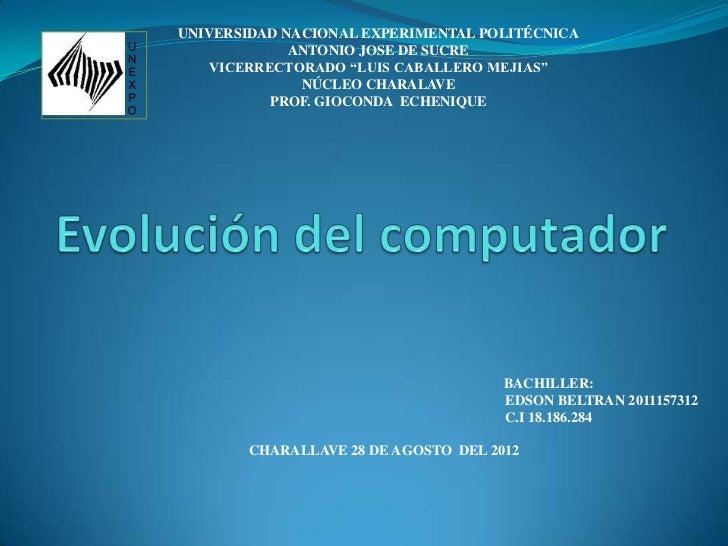 """UNIVERSIDAD NACIONAL EXPERIMENTAL POLITÉCNICA             ANTONIO JOSE DE SUCRE    VICERRECTORADO """"LUIS CABALLERO MEJIAS"""" ..."""