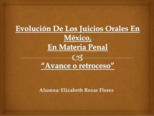 Alumna: Elizabeth Rosas Flores