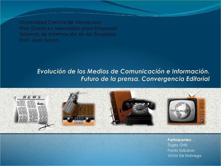 Participantes:  Zugey Ortiz Paola Sulbaran Victor De Nobrega Universidad Central de Venezuela Post Grado en Mercadeo para ...
