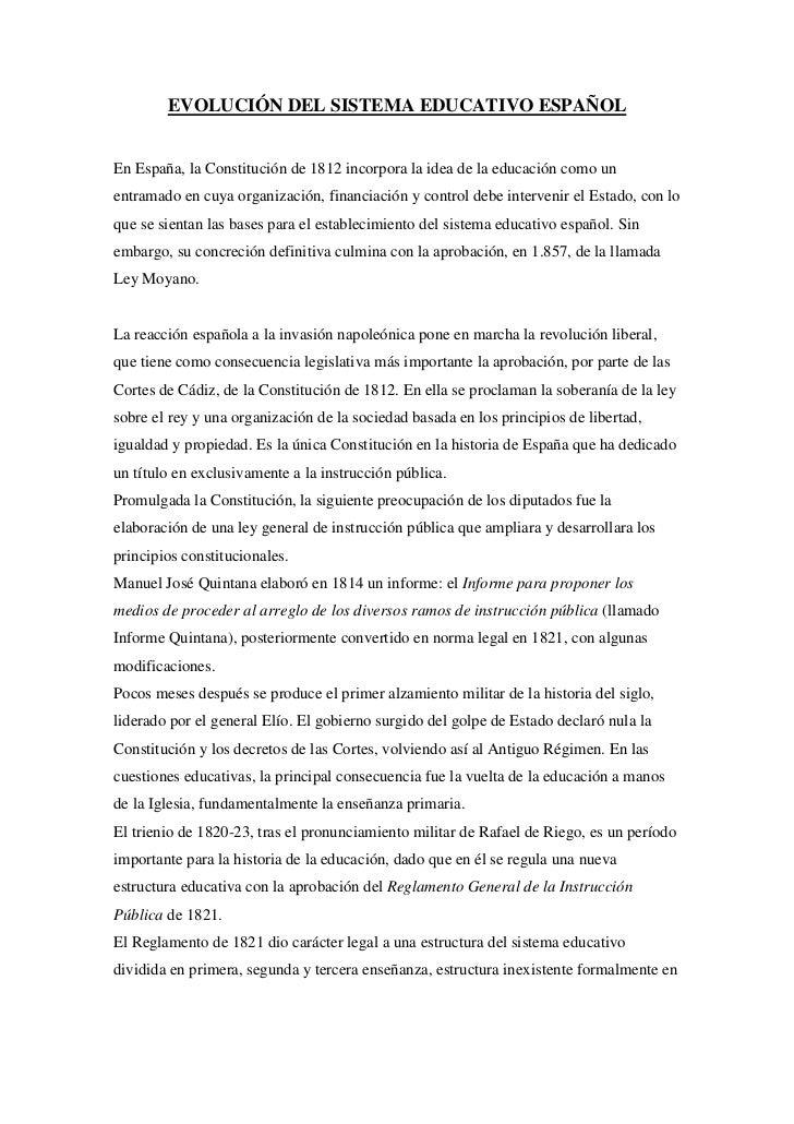 EVOLUCIÓN DEL SISTEMA EDUCATIVO ESPAÑOL<br />En España, la Constitución de 1812 incorpora la idea de la educación como un ...