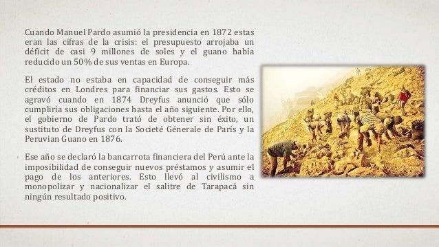 Cuando Manuel Pardo asumió la presidencia en 1872 estas eran las cifras de la crisis: el presupuesto arrojaba un déficit d...