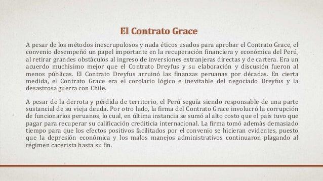 A pesar de los métodos inescrupulosos y nada éticos usados para aprobar el Contrato Grace, el convenio desempeñó un papel ...