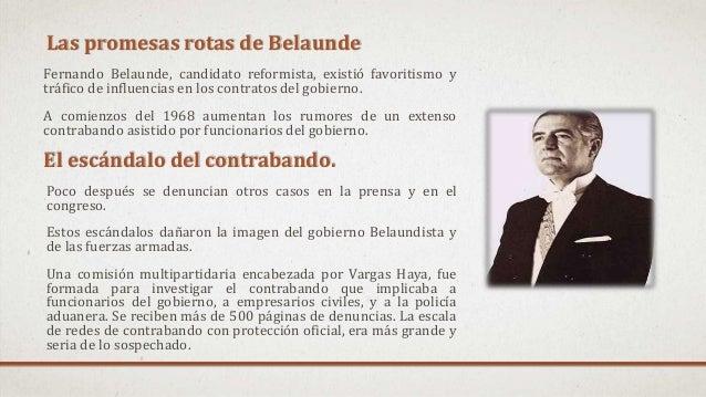 Las promesas rotas de Belaunde Fernando Belaunde, candidato reformista, existió favoritismo y tráfico de influencias en lo...