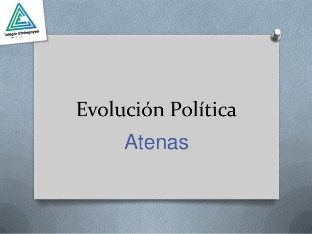 Evolución Política     Atenas