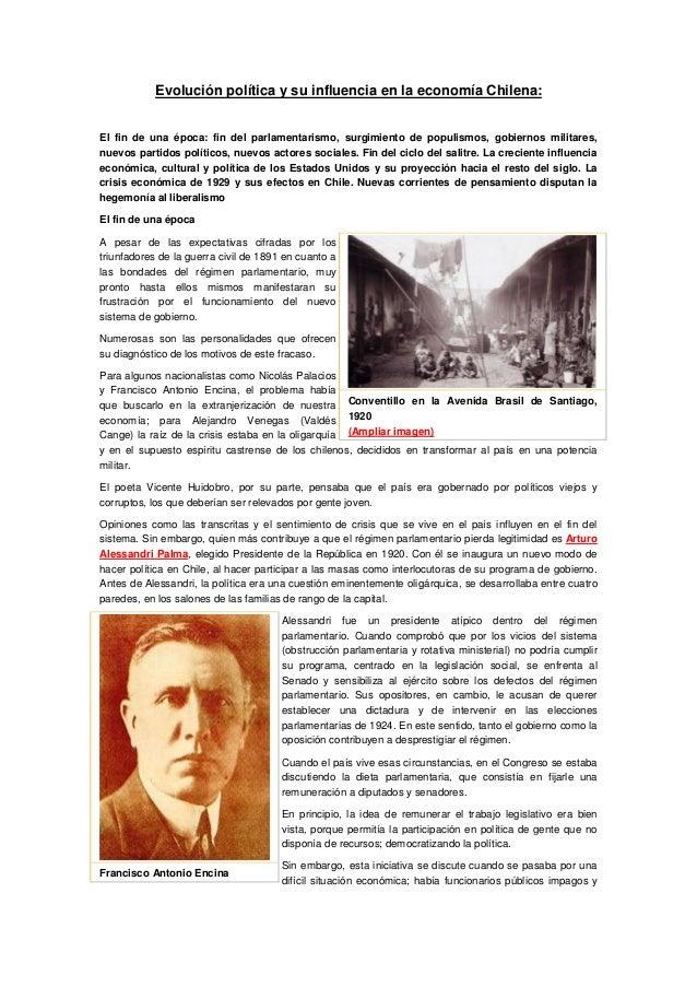 Evolución política y su influencia en la economía Chilena:El fin de una época: fin del parlamentarismo, surgimiento de pop...