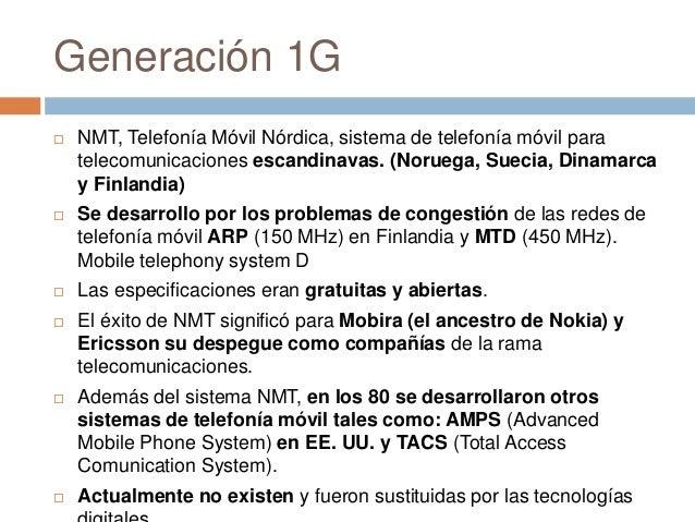 Generación 1G NMT, Telefonía Móvil Nórdica, sistema de telefonía móvil paratelecomunicaciones escandinavas. (Noruega, Sue...