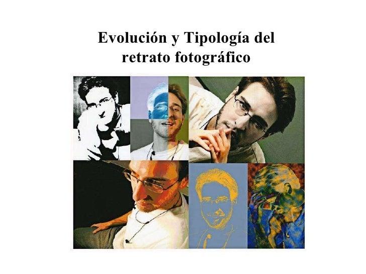 Evolución y Tipología del retrato fotográfico