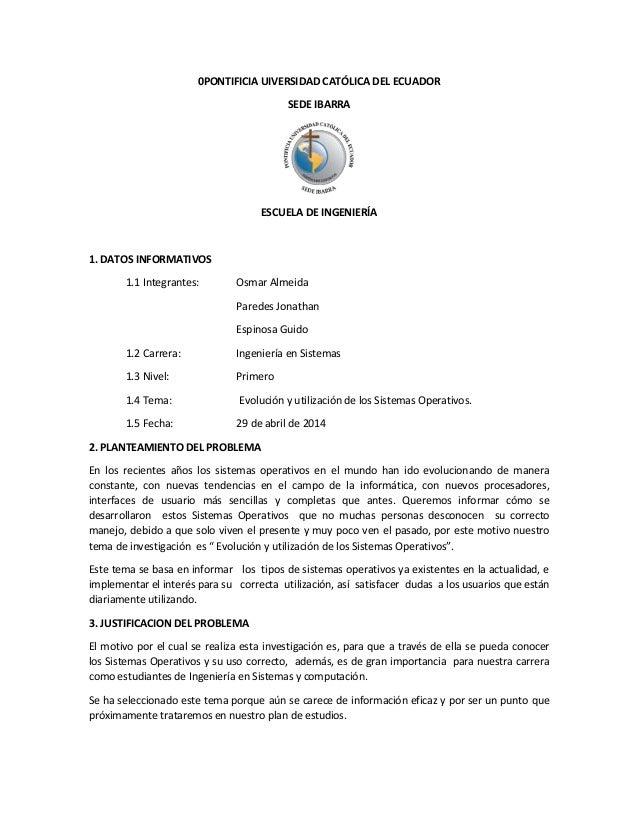 0PONTIFICIA UIVERSIDAD CATÓLICA DEL ECUADOR SEDE IBARRA ESCUELA DE INGENIERÍA 1. DATOS INFORMATIVOS 1.1 Integrantes: Osmar...