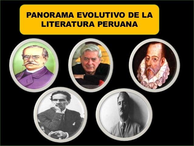 PANORAMA EVOLUTIVO DE LA LITERATURA PERUANA