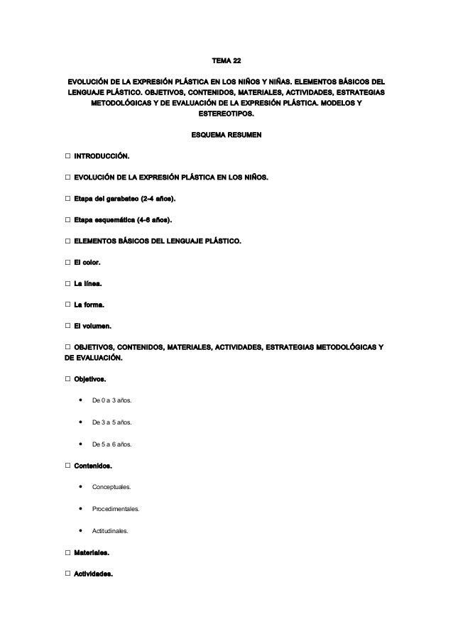 TEMA 22 EVOLUCIÓN DE LA EXPRESIÓN PLÁSTICA EN LOS NIÑOS Y NIÑAS. ELEMENTOS BÁSICOS DEL LENGUAJE PLÁSTICO. OBJETIVOS, CONTE...