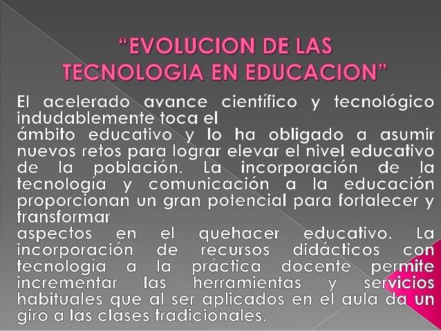 Históricamente la incorporación de recursos didácticos que se han generado como producto del avance tecnológico se han ado...