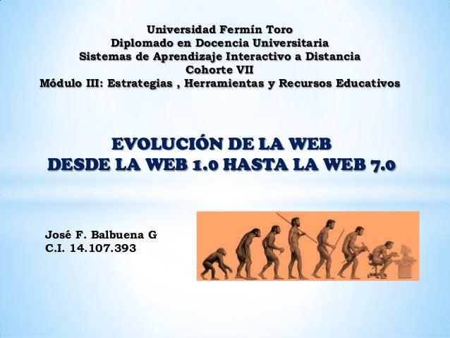 Universidad Fermín Toro Diplomado en Docencia Universitaria Sistemas de Aprendizaje Interactivo a Distancia Cohorte VII Mó...