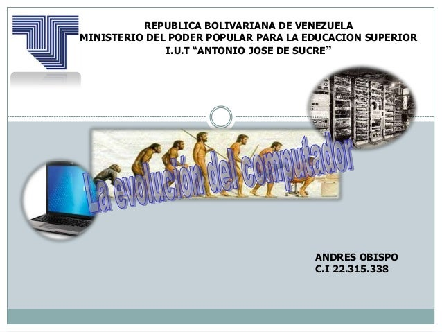 "REPUBLICA BOLIVARIANA DE VENEZUELAMINISTERIO DEL PODER POPULAR PARA LA EDUCACION SUPERIORI.U.T ""ANTONIO JOSE DE SUCRE""ANDR..."