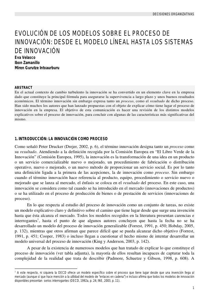 DECISIONES ORGANIZATIVASEVOLUCIÓN DE LOS MODELOS SOBRE EL PROCESO DEINNOVACIÓN: DESDE EL MODELO LÍNEAL HASTA LOS SISTEMASD...