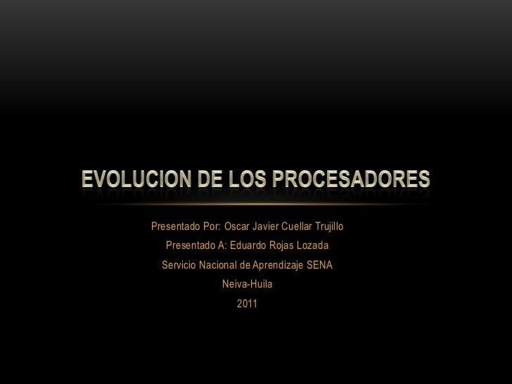 Presentado Por: Oscar Javier Cuellar Trujillo<br />Presentado A: Eduardo Rojas Lozada<br />Servicio Nacional de Aprendizaj...