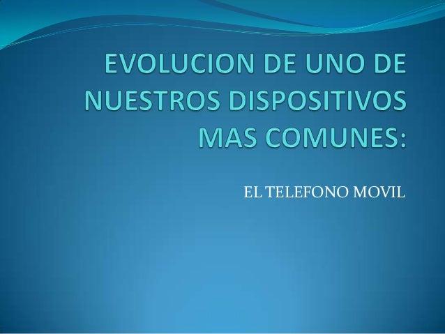 EL TELEFONO MOVIL