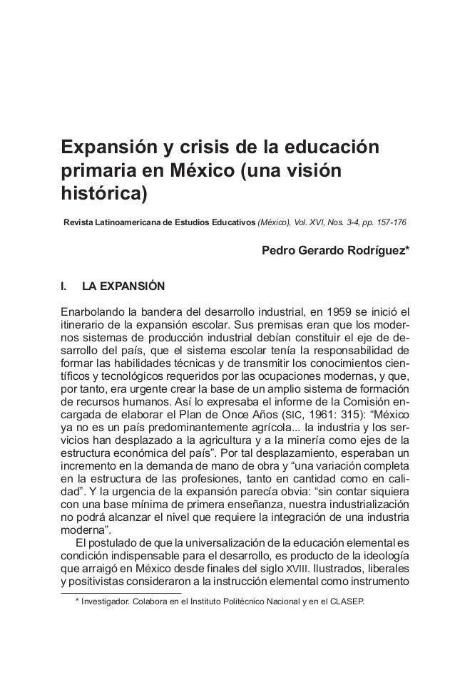 Expansión y crisis de la educación primaria en México (una visión histórica) Revista Latinoamericana de Estudios Educativo...