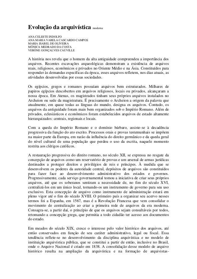Evolução da arquivística moderna ANA CELESTE INDOLFO ANA MARIA VARELA CASCARDO CAMPOS MARIA ISABEL DE OLIVEIRA MÔNICA MEDR...